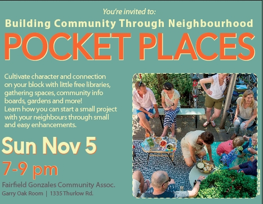 "Learn to Build Neighbourhood ""Pocket Places"" to Cultivate Community: Nov. 5"